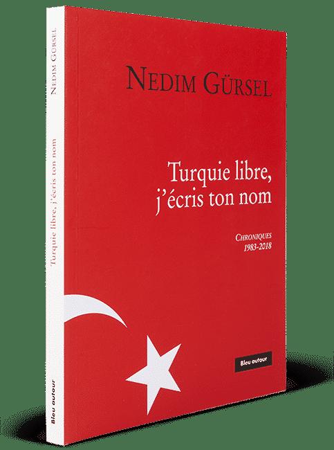 Turquie libre, j'ecris ton nom