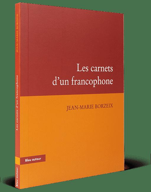 Les carnets d'un francophone
