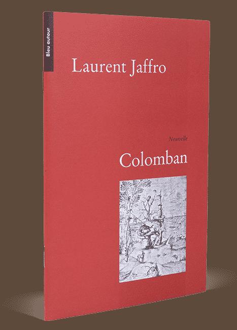 Colomban, Laurent Jaffro