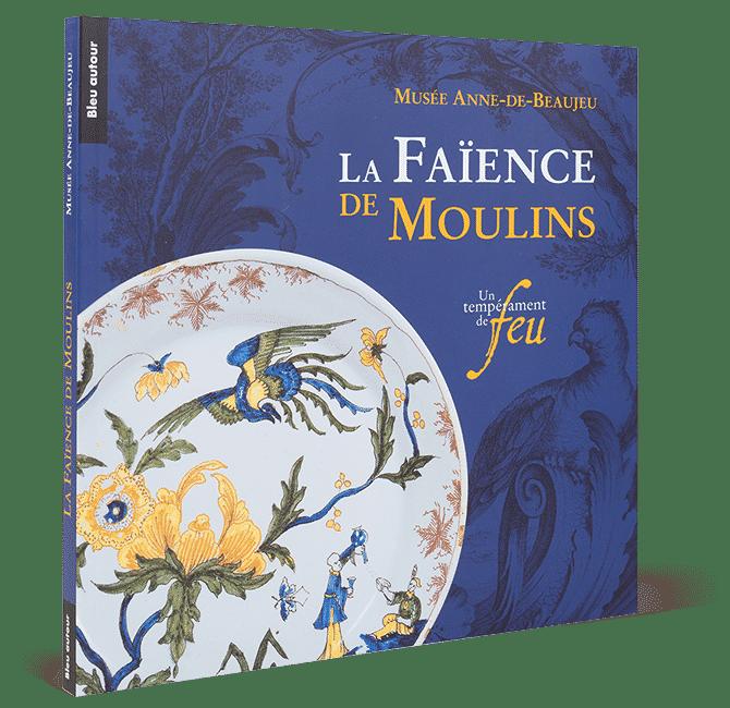 La Faïence de Moulins