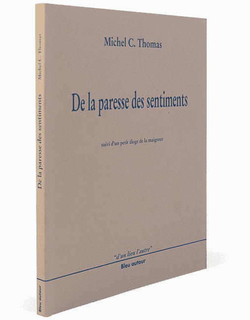 De la paresse des sentiments