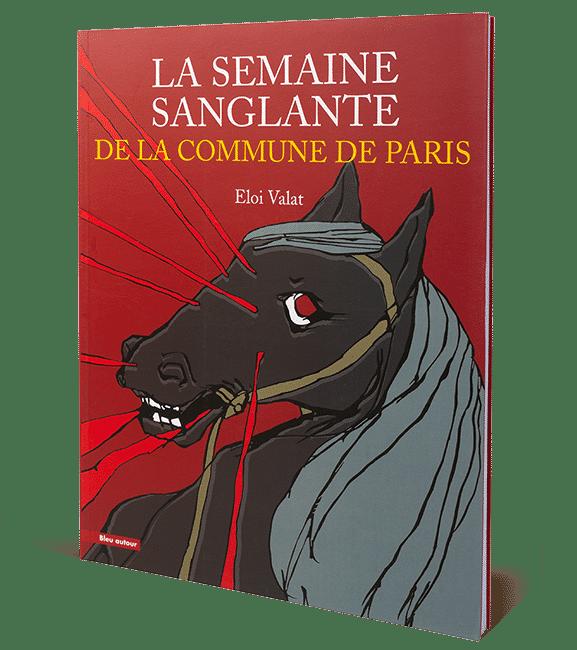 La Semaine sanglante de la Commune deParis