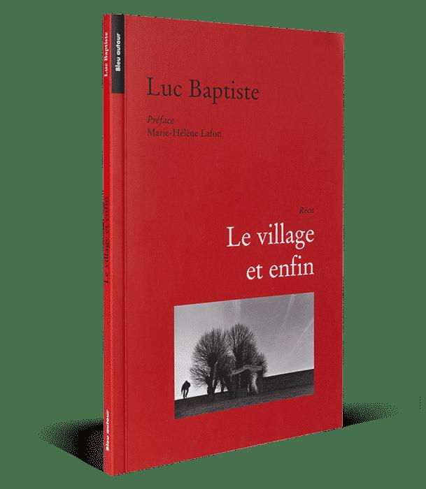Le village et enfin