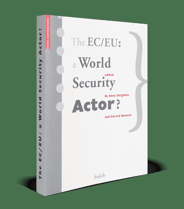 The EC/EU: a World Security Actor?