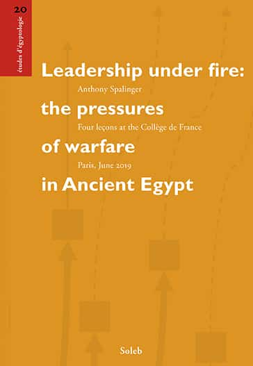 Leadership under fire: the pressures of warfare in Ancient Egypt